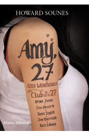 AMY, 27 : AMY WINEHOUSE Y EL CLUB DE LOS 27