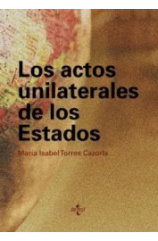 ACTOS UNILATERALES DE LOS ESTADOS, LOS