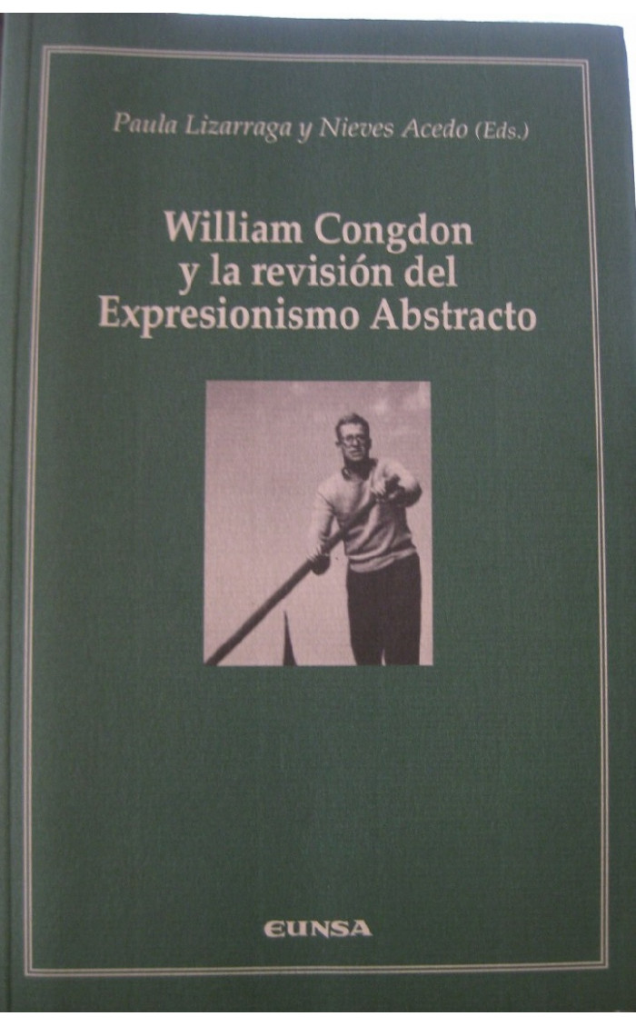 WILLIAM CONGDON Y LA REVISION DEL EXPRESIONISMO ABSTRACTO