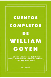 CUENTOS COMP`LETOS DE WILLIAM GOYEN