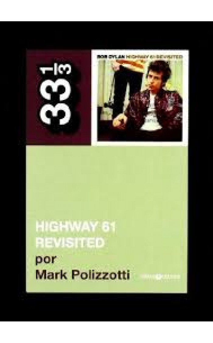HIGHWAY 61 : REVISITED