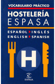 VOCABULARIO PRACTICO DE HOSTELERIA : ESPAÑOL-INGLES