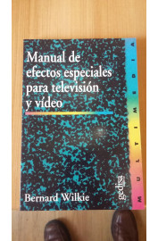 MANUAL DE EFECTOS ESPECIALES PARA TELEVISION Y VIDEO