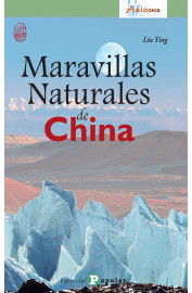 MARAVILLAS NATURALES DE CHINA