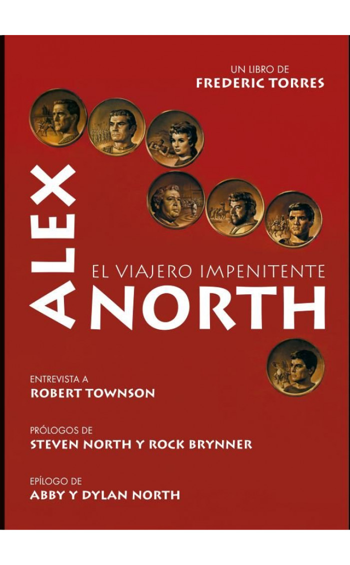 ALEX NORTH : EL VIAJERO IMPENITENTE