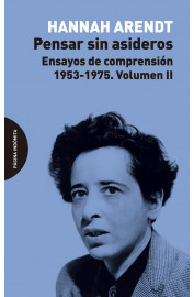 PENSAR SIN ASIDEROS, VOL.2 : ENSAYOS DE COMPRENSION, 1953-1975