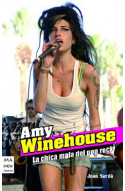 AMY WINEHOUSE : LA CHICA MALA DEL POP ROCK