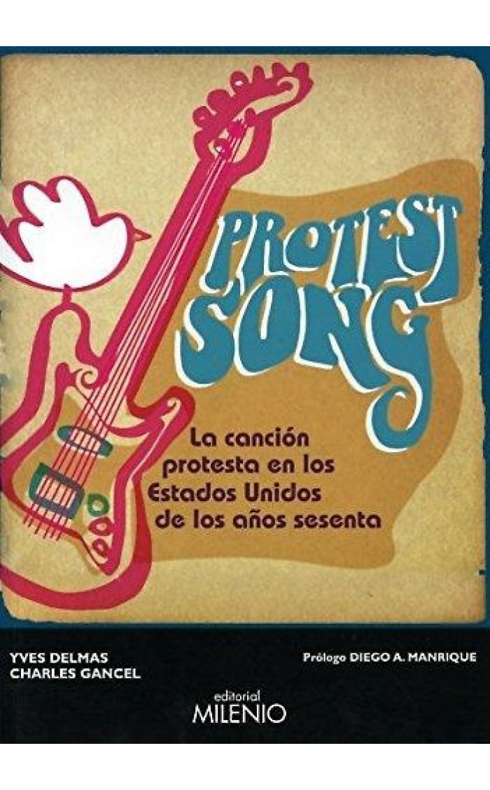 PROTEST SONG : CANCION PROTESTA EN LOS ESTADOS UNIDOS DE LOS AÑOS 60