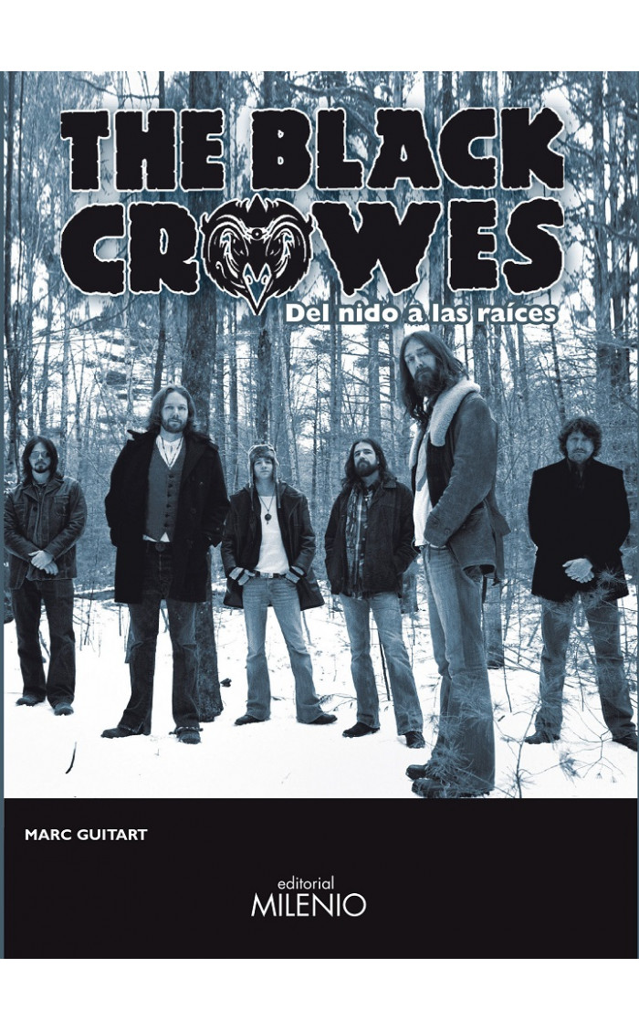 BLACK CROWES, THE : DEL NIDO A LAS RAICES