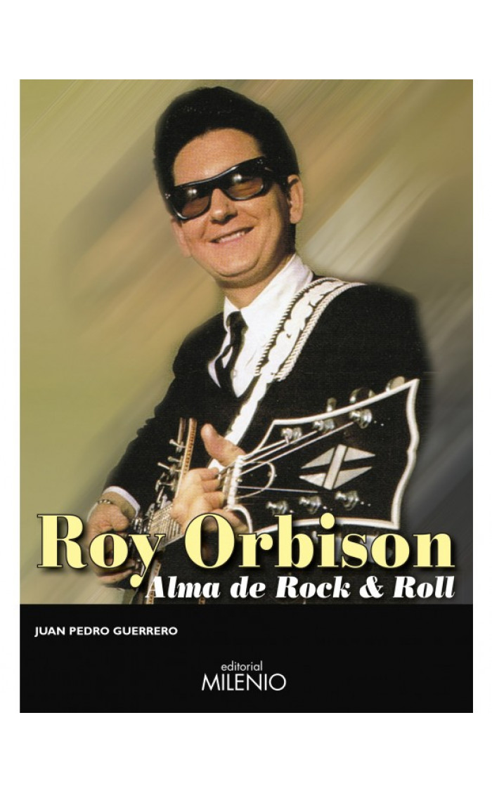 ROY ORBISON : ALMA DE ROCK & ROLL
