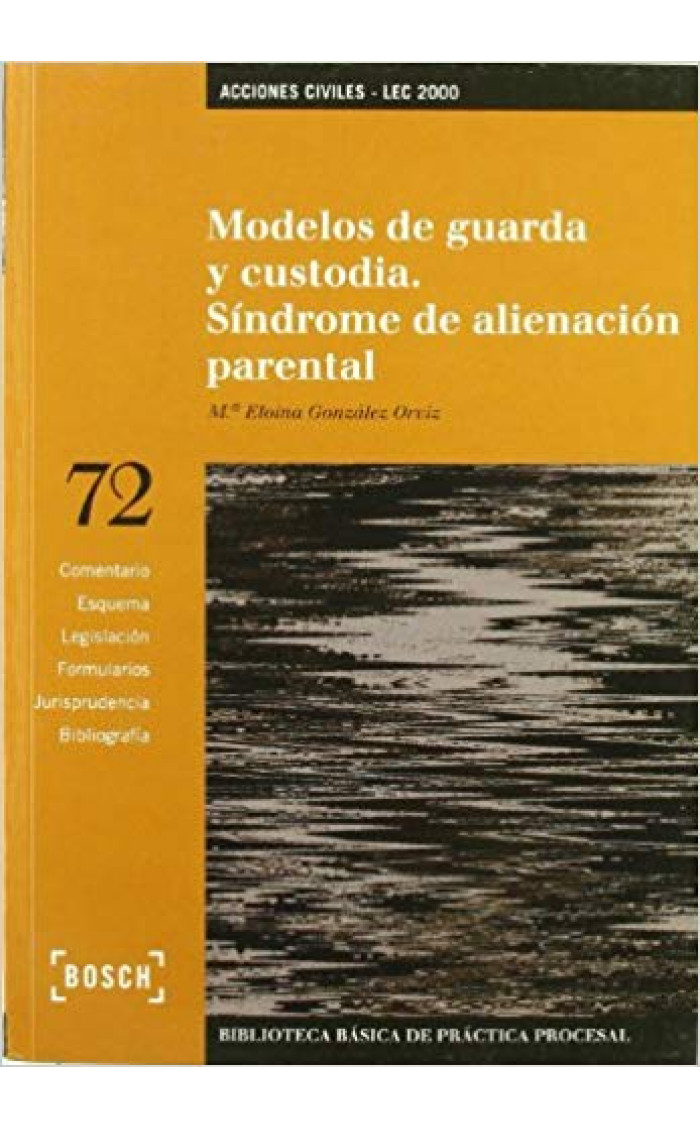 MODELOS DE GUARDA Y CUSTODIA : SINDROME DE ALINEACION PARENTAL