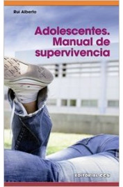 ADOLESCENTES : MANUAL DE SUPERVIVENCIA
