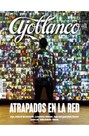 REVISTA AJOBLANCO 2/2017 : ATRAPADOS EN LA RED