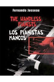 PIANISTAS MANCOS, LOS = THE HANDLESS PIANISTS