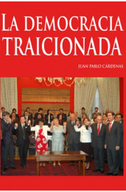 DEMOCRACIA TRAICIONADA, LA